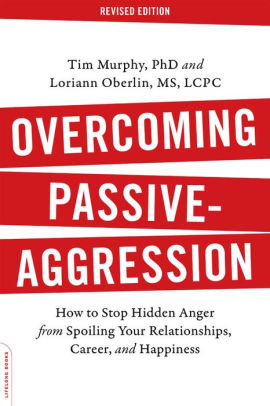 overcoming passive aggression by tim murphy ebook free download